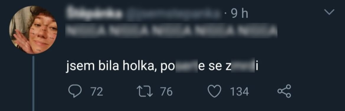 Češka napsala na Twitter 5x N-word. Nelituju toho, říká