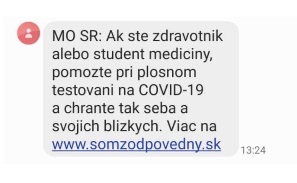 Ministerstvo brany SR ešte dnes náhodne rozposiela SMS občanom, v domnienke, že osloví zdravotníkov a študentov medicíny