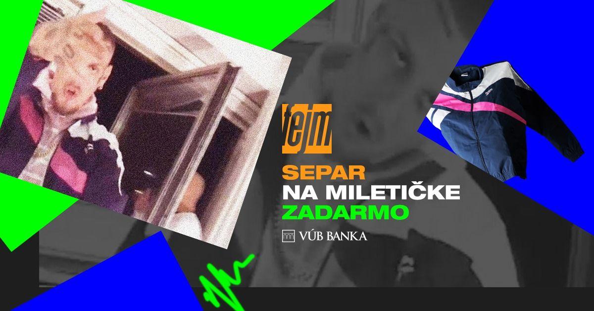 Separ vystúpi už tento štvrtok v Bratislave úplne zadarmo. Príď si užiť špeciálny koncert a vyhrať oblečenie z klipu
